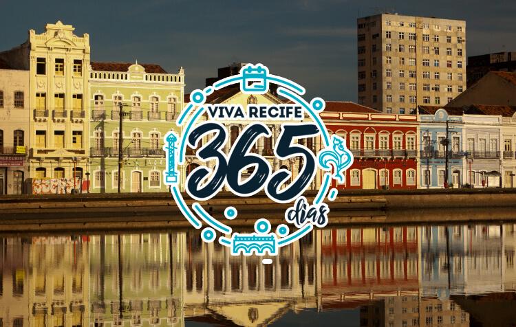 Viva Recife 365 Dias - Clique e confira!